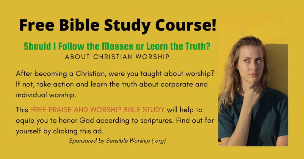 Free Bible Study about praise and worship today!